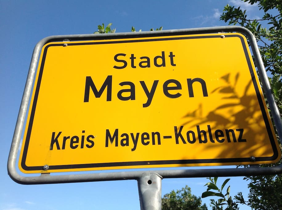 .....in Mayen angekommen; hier scheint immer die Sonne (zumindest in den Herzen).