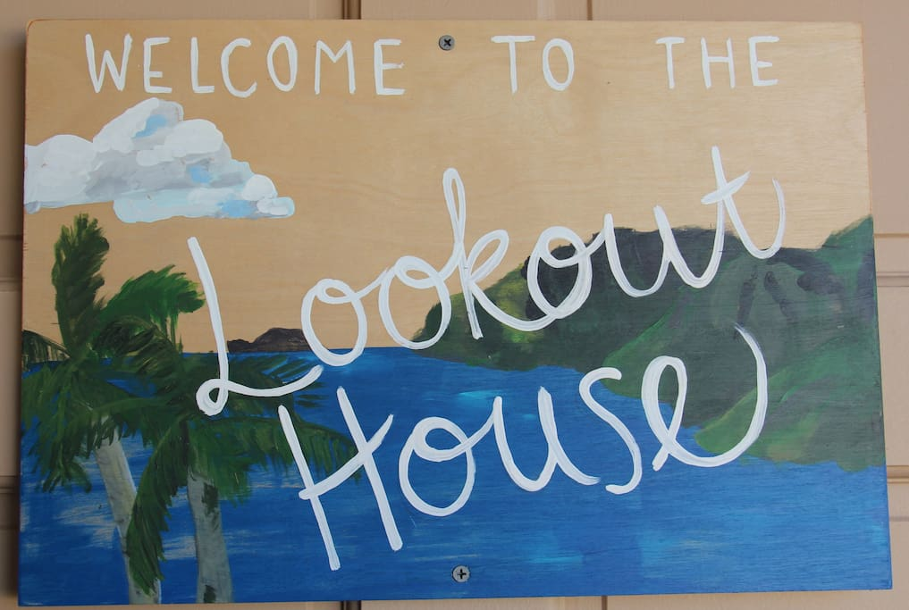 Welcome to the Lookout House!!