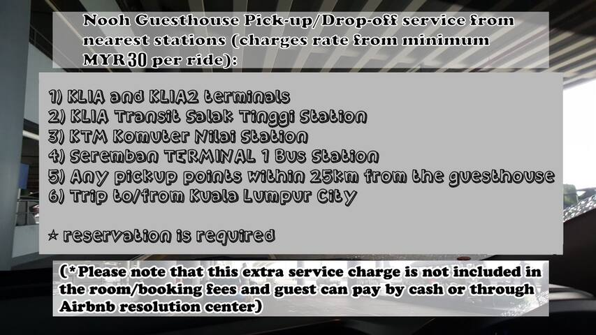 Extra pick-up and drop-off service to nearest station ^^