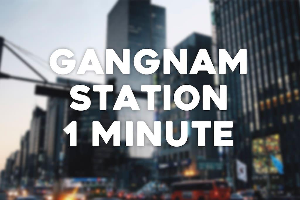 Gangnam station 1minute!
