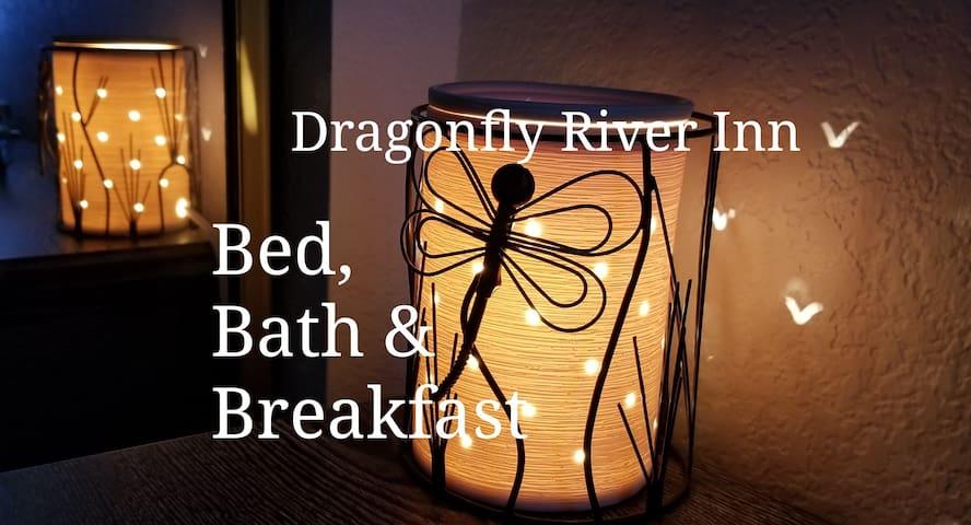 Dragonfly River Inn ~ B, B & B  with PT RV parking