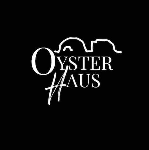 OYSTER HAUS - Unplug & Unwind!