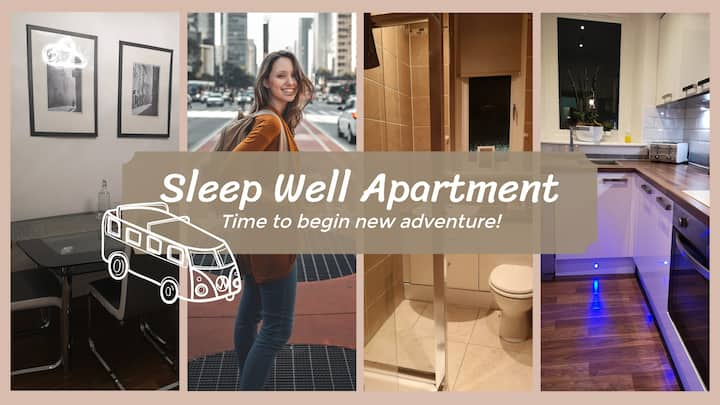 Sleep Well Apartment