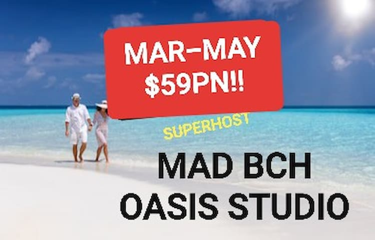 Mad Bch Oasis Studio**MARCH thru MAY$59PN !