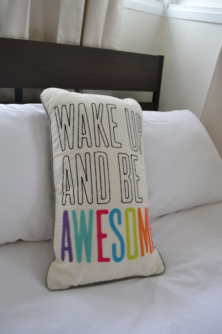 """So you can """"Wake up and be awesome."""""""