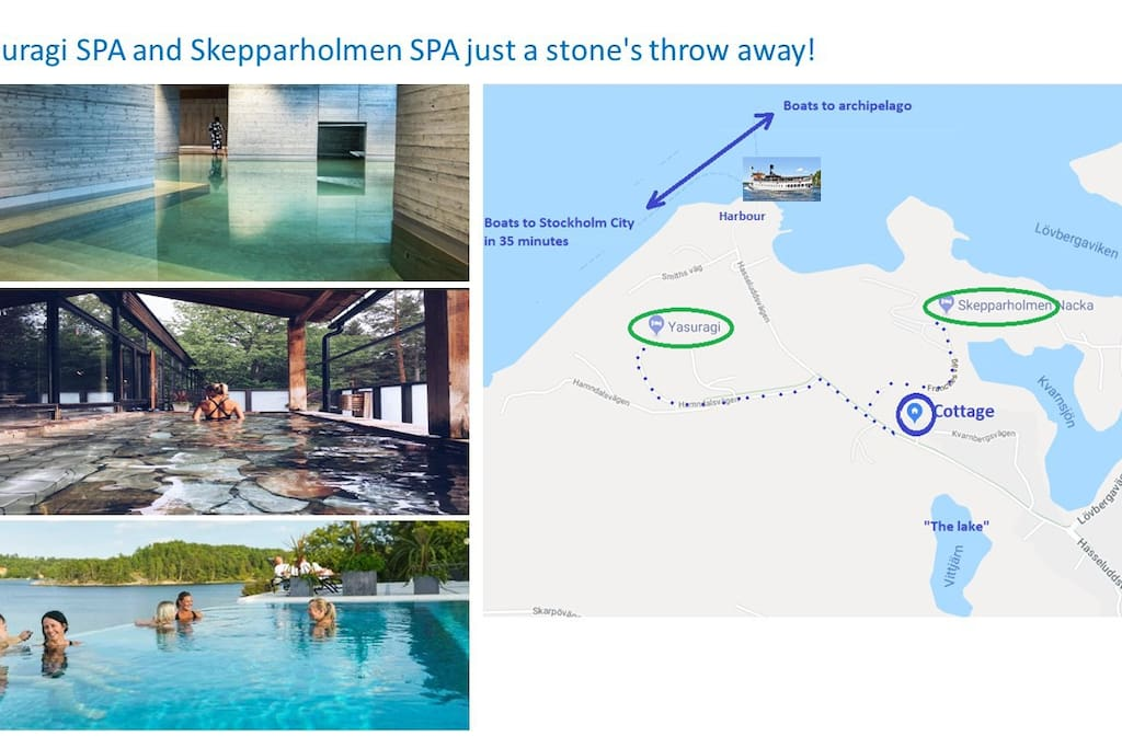 "There are two SPAs just a stone´s throw away: The famous japanese SPA ""Yasuragi"" and the more classic Skepparholmens SPA"