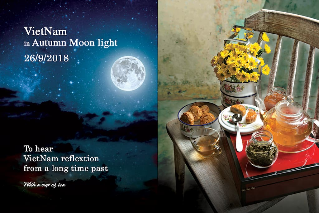 id-Autumn Festival is in the most full moon day– a big holiday in Vietnam.  Families prepare mooncakes, fruit, and candies to give thanks to God for the harvest, nature's abundance, and joyful reunions with loved ones. People eat mooncakes, drink tea, watch the moon and tell each other old stories.  In this Mid- Autumn festival, Nep House will be also like other Vietnamese houses. It will be our pleasure to have you guys on our Mid- Autumn tea party, and you will experience Vietnamese Thanksgiving culture. Tea party might be a great chance for those who book the room at Nep on 25- 26th September.
