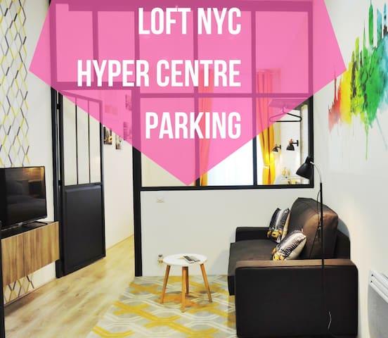 Loft style New York, 3 étoiles en hyper centre avec parking a 200m