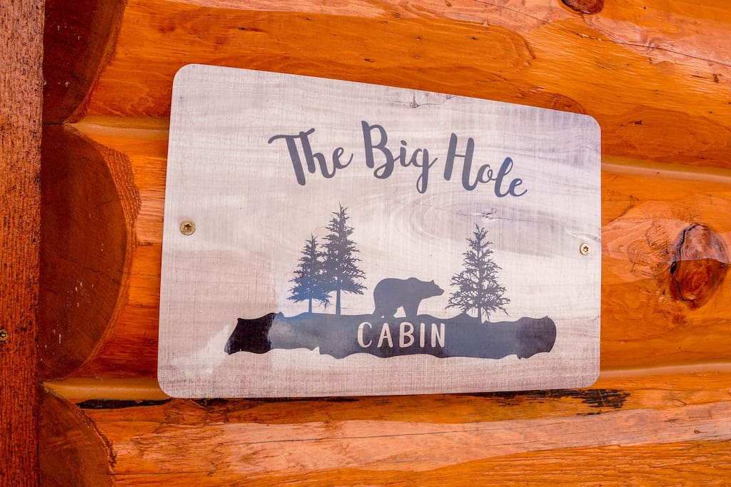 The Big Hole Cabin - Welcome Home!