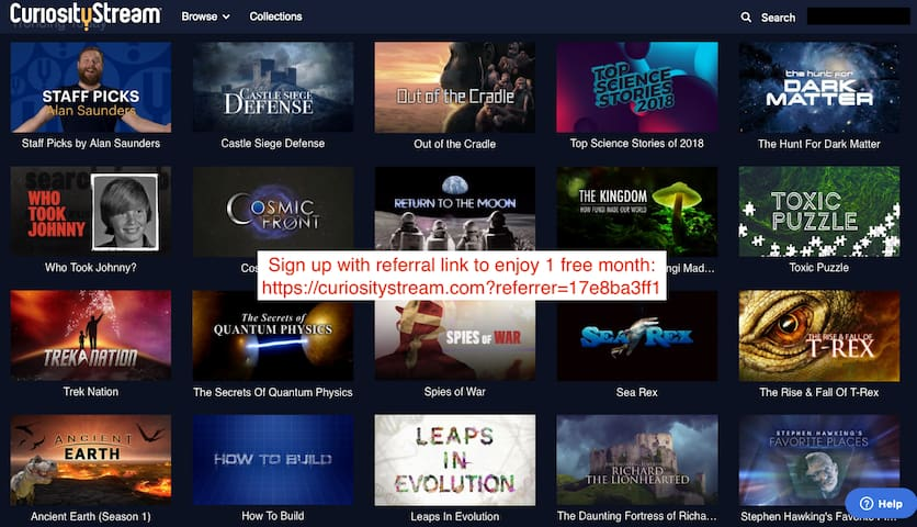 https://curiositystream.com?referrer=17e8ba3ff1  For Documentary buffs Get free 1 month with referral link.