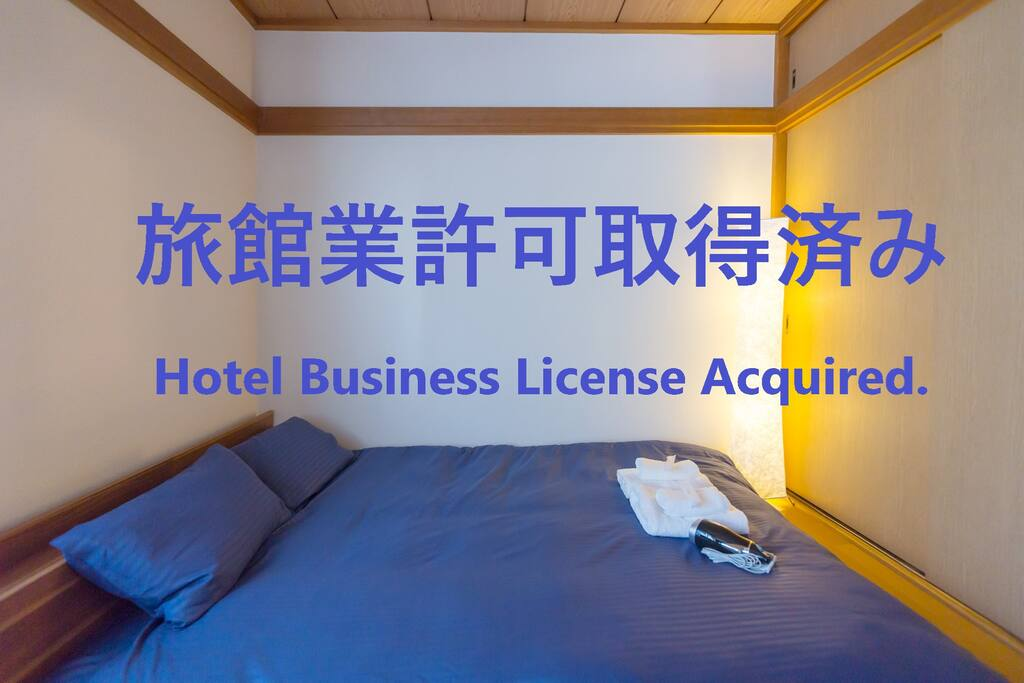 We're licensed by the local office based on the Hotel Business Act.