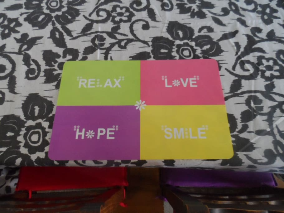 In this house you can Relax, Love, Hope and Smile!