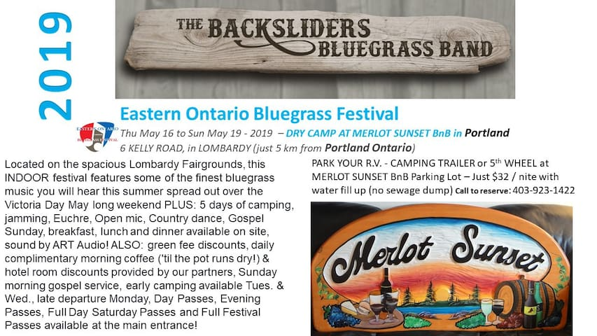 BLUEGRASS FESTIVAL LOMBARDY MAY 16-19-2019 in Lombardy (right beside Portland Ontario where you can PARK YOUR RV and attend the Festivals and local fairs and farmer markets. Call to reserve; 403-923-1422 MERLOT SUNSET