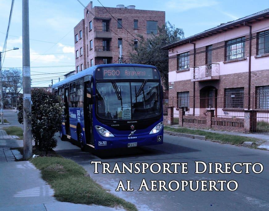 AeroBus frente a la casa directo al Aeropuerto.