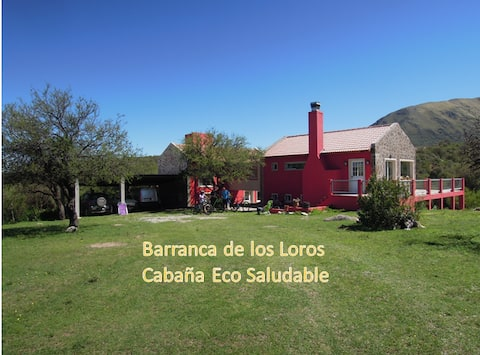 """""""Barranca de los Loros""""- Cabaña Eco Saludable"""