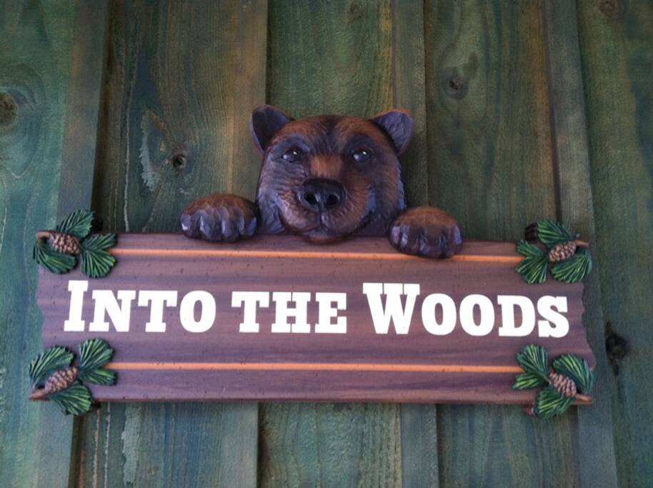 Into The Woods home sign