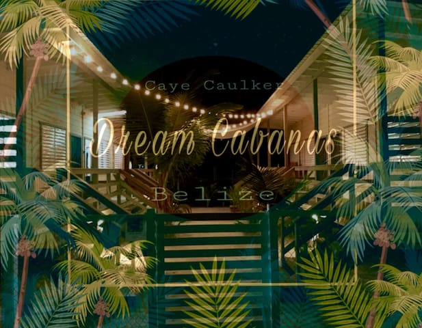 5 Dream Cabanas, Caye Caulker