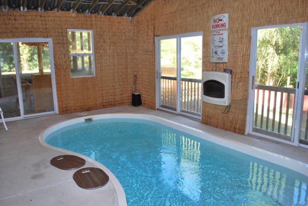 RAINEY DAYS OR COLD DAYS DONT MATTER WITH A HEATED IN DOOR POOL. ($ 300 EXTRA WHEN HEATED)