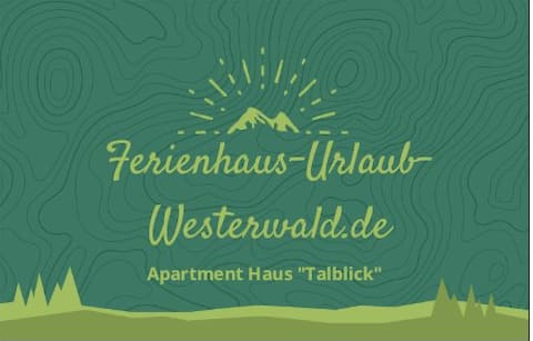 """Ferienhaus """"Apartment Haus Talblick"""" - Westerwald"""