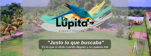 LA LUPITA FINCA CABAÑA