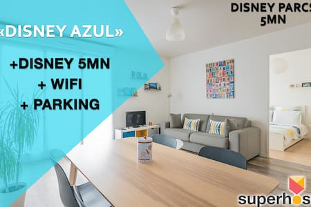 💙Disney Azul 💙- Disneyland 5mn+Wifi+parking