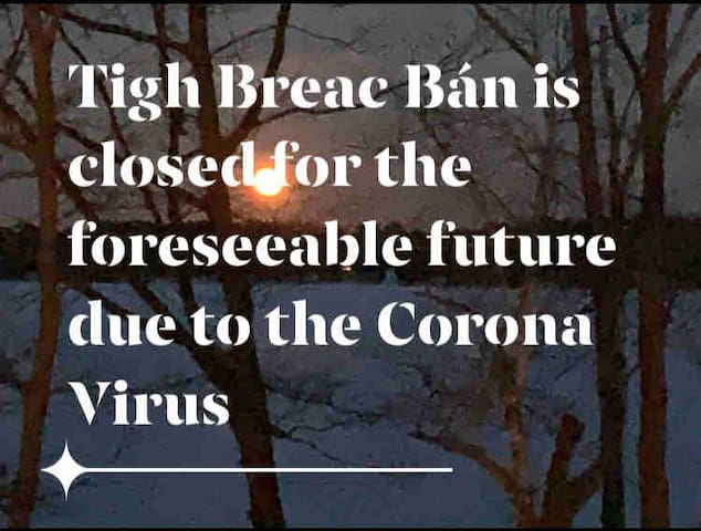 Tigh Breac Bán.  Temporarily closed due to Covid19