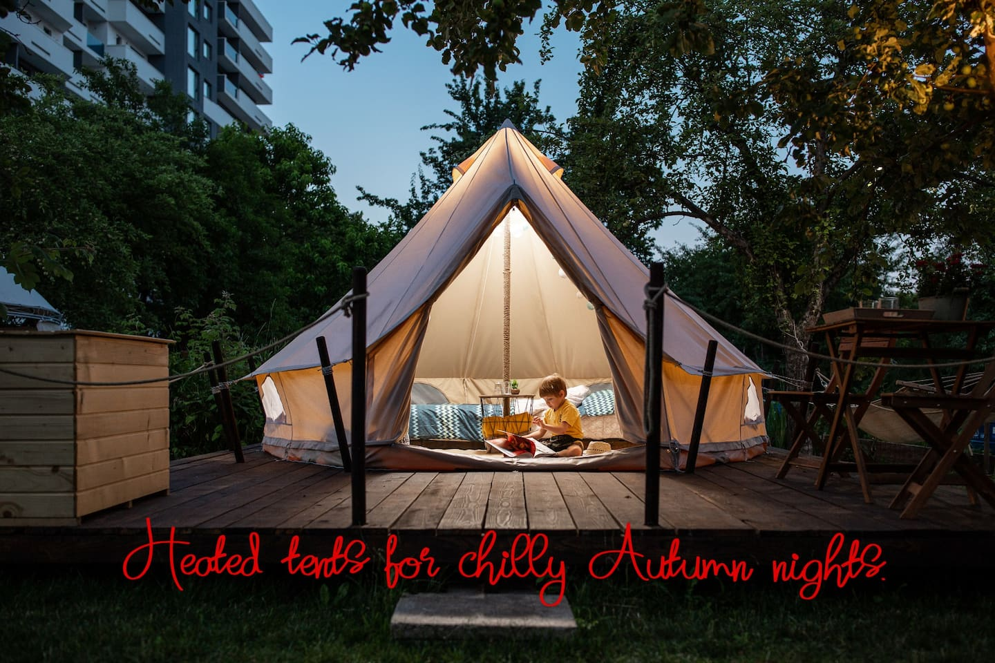 Heated tents for Autumn nights to make you feel even more cozy.