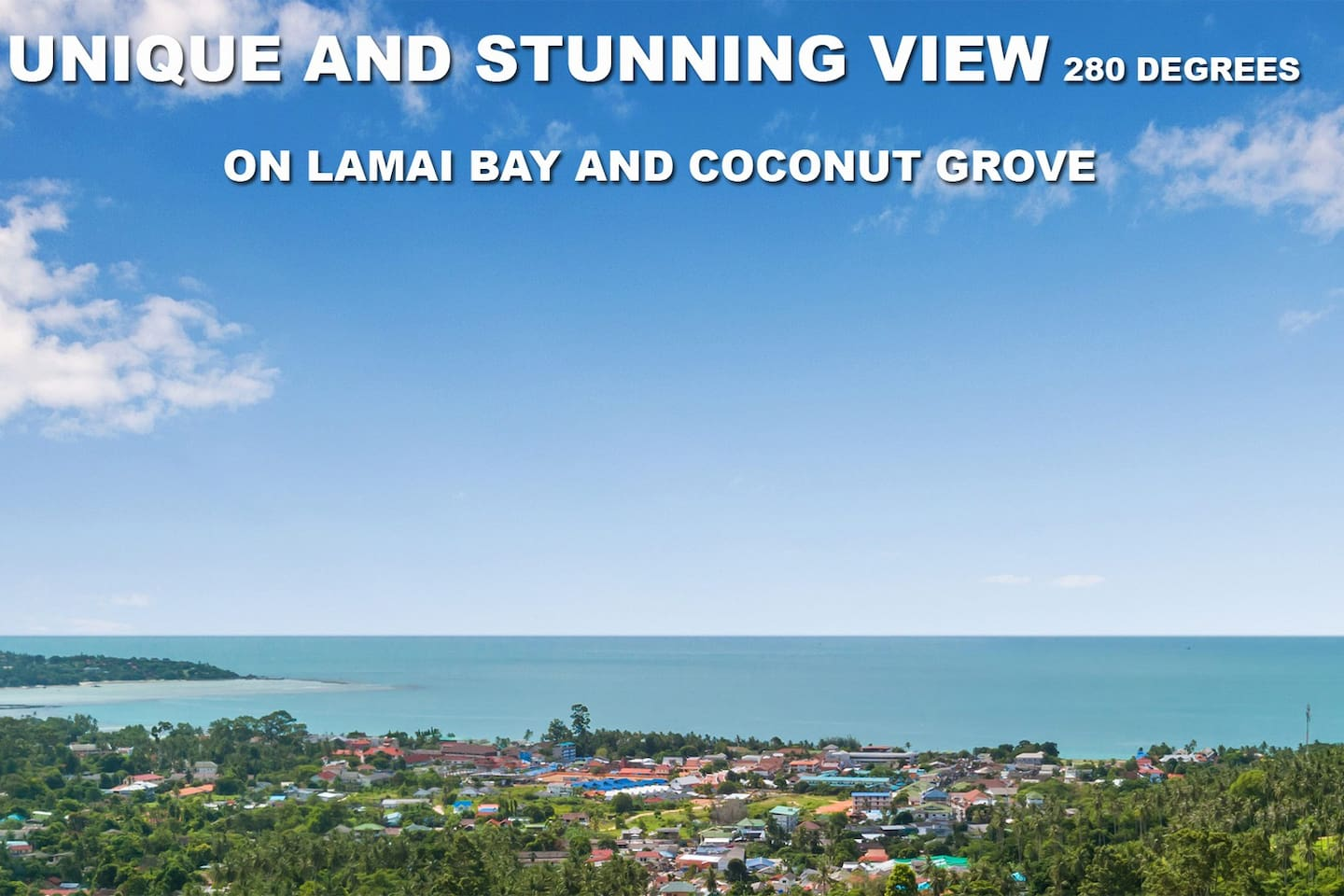 Awesome 280 degrees view on Lamai bay and valley. 5mn drive from the Lamai beach and village