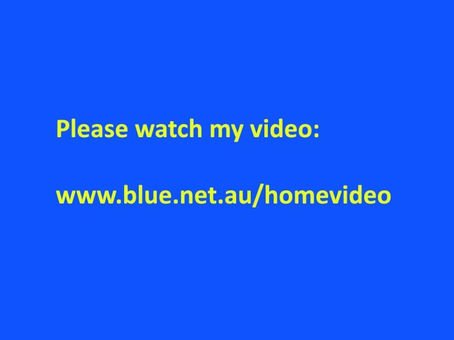For interior please see my video http://www.blue.net.au/homevideo