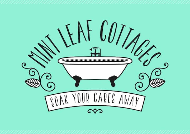 Mint Leaf Cottages ** AVAILABLE THIS WEEKEND! **