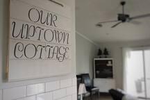 Uptown Cottage