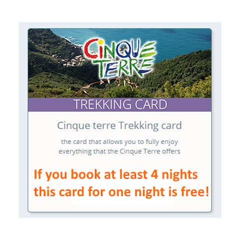 "If you book at least 4 nights in Casa Capellini, the ""5 Terre Trekking Card"" for one day of 5 Terre National Park is free!"