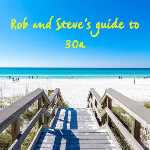 Rob and Steve's guidebook to 30a