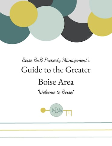 Boise BnB's Guide to the Greater Boise Area