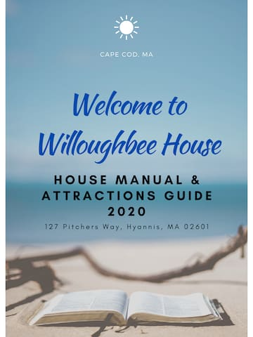 Willoughbee House Manual & Attractions Guide