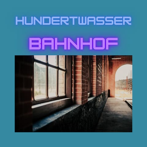 Uelzen: Hundertwasser-Bahnhof - Reiseführer vonTatjana