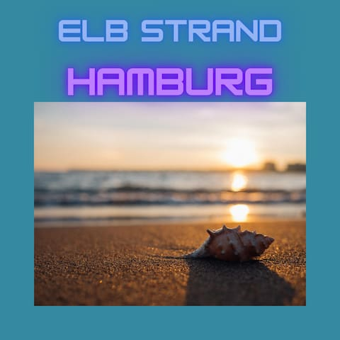 Elbstrand Hamburg - Reiseführer vonTatjana