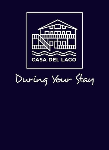 Casa Del Lago: During Your Stay