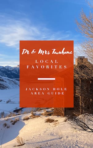 Our Favorites in Wilson + Jackson Hole Area