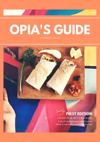 Opia's Guide: A Guide To HCMC Food Scene