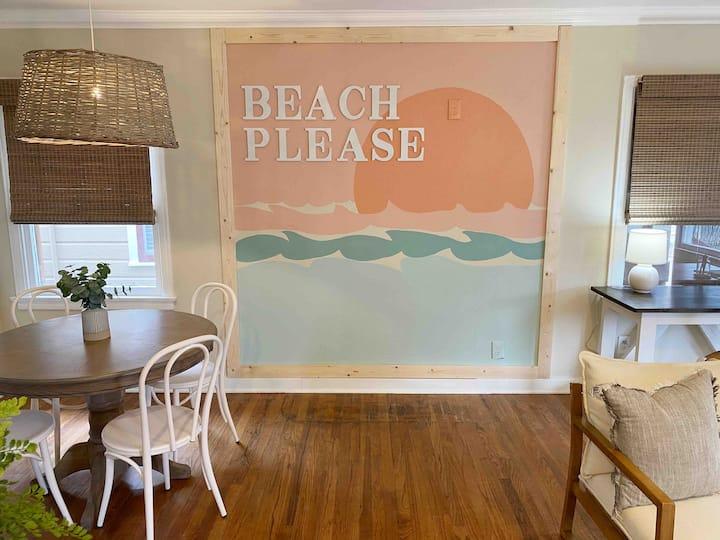 BEACH PLEASE / 3 Blocks to Beach / Photo Op Wall