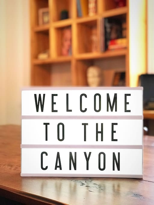Like the sign says: Welcome to the Canyon!