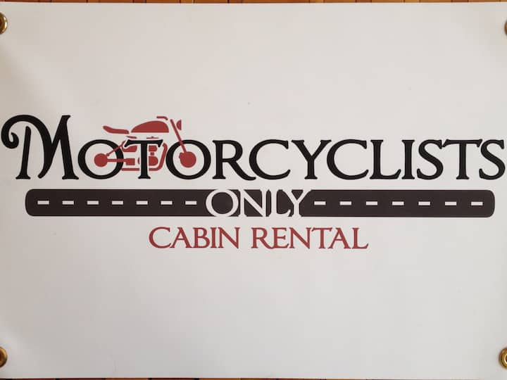 Motorcyclists Only - Cabin Rental
