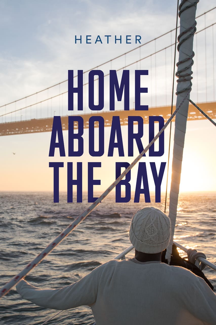 Home Aboard the Bay