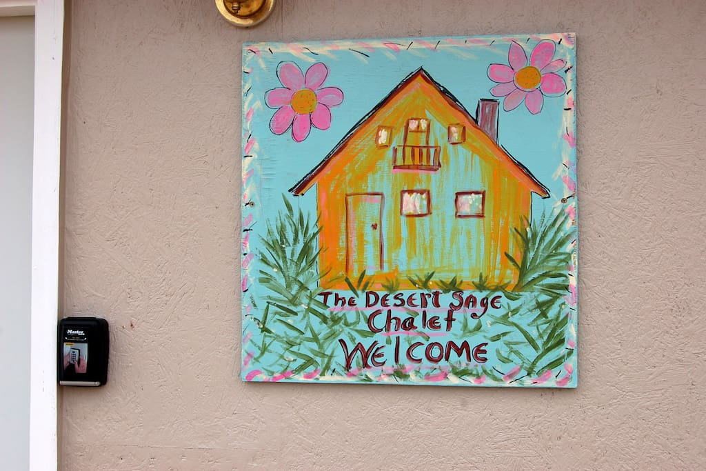 You are always welcome at the Desert Sage Chalet.