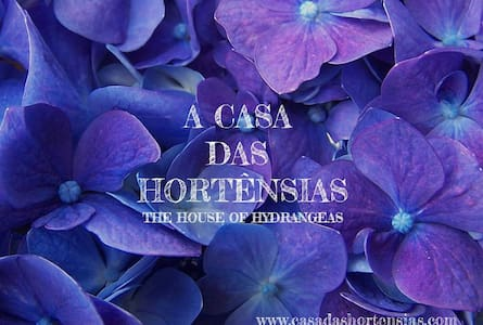 A Casa das Hortênsias | The House of Hydrangeas - Tocha