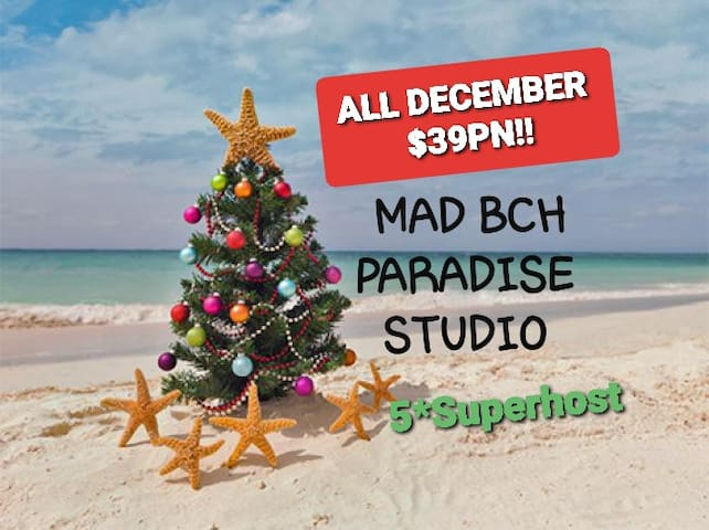 Mad Bch Paradise Studio*DECEMBER*$39PN*JAN*$69PN !