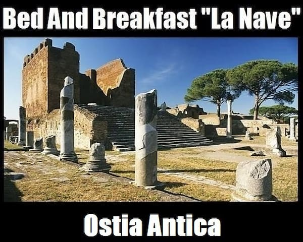 "B&B ""La Nave"" - Ostia Antica (Next To Airport) - Ostia Antica - Bed & Breakfast"