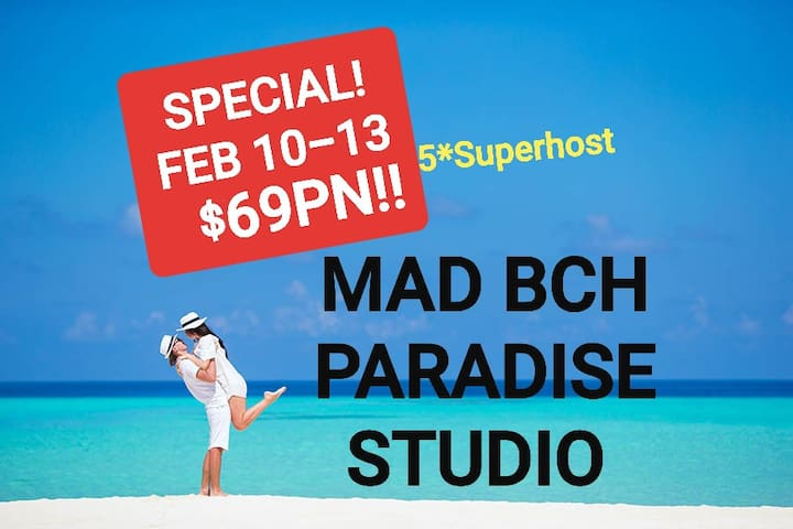 Mad Bch Paradise Studio*FEBRUARY 10-13 NOW$69PN