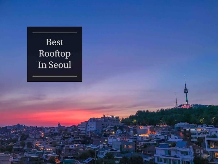 (NAMSAN VIEW) BEST SUNSET ROOFTOP(대관 Only)